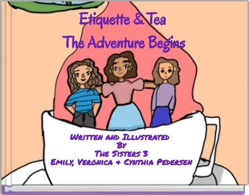 Etiquette & TeaThe Adventure Begins