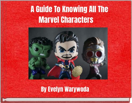 A Guide To Knowing All The Marvel Characters