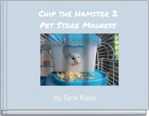 Chip the Hamster 2Pet Store Madness