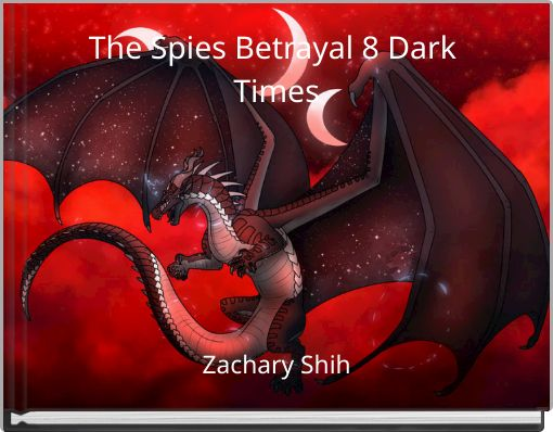 The Spies Betrayal 8 Dark Times
