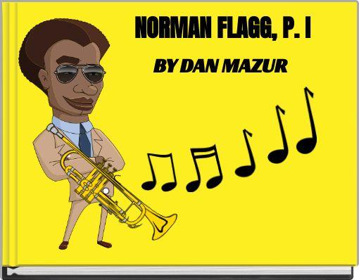 NORMAN FLAGG, P. I