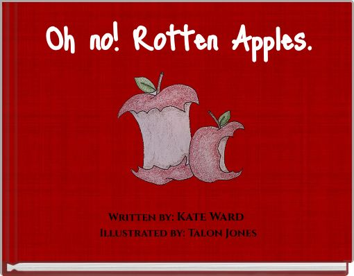 Oh no! Rotten Apples.
