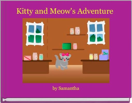 Kitty and Meow's Adventure
