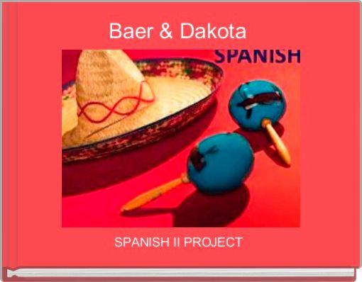 Baer & Dakota