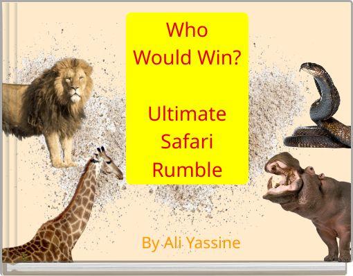 WhoWould Win?UltimateSafariRumble