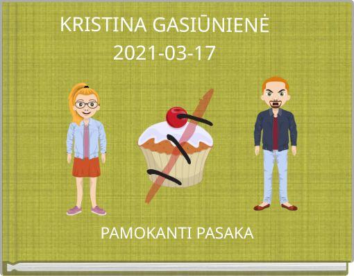 KRISTINA GASIŪNIENĖ2021-03-17