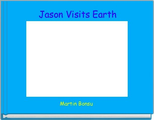 Jason Visits Earth