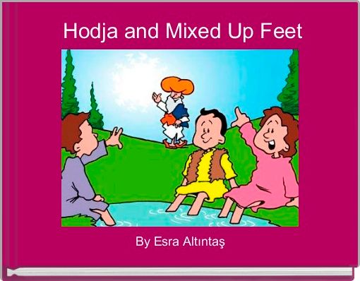 Hodja and Mixed Up Feet