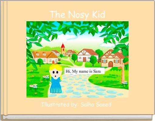 The Nosy Kid