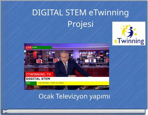 DIGITAL STEM eTwinning Projesi