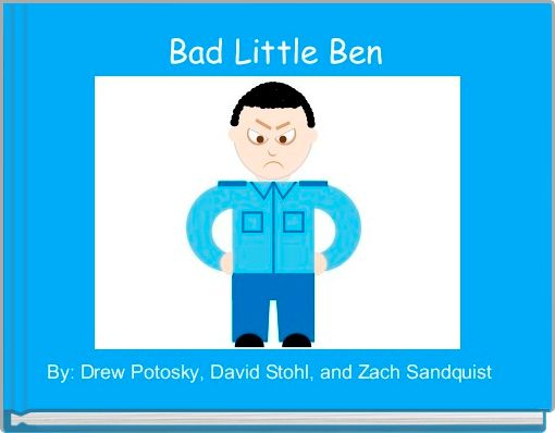 Bad Little Ben