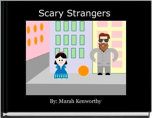 Scary Strangers