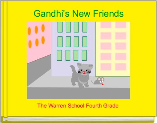 Gandhi's New Friends