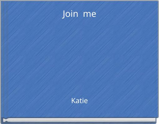 Join me