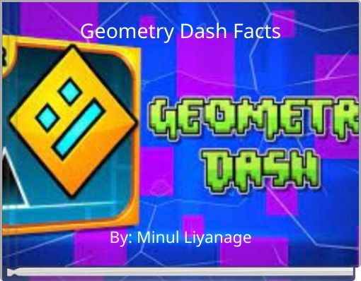 Geometry Dash Facts