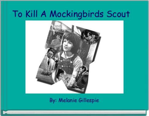 To Kill A Mockingbirds Scout