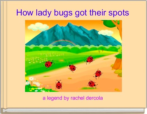 How lady bugs got their spots