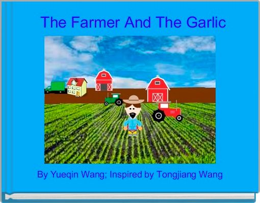 The Farmer And The Garlic