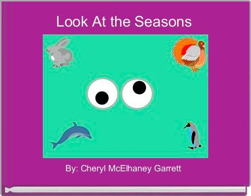 Look At the Seasons