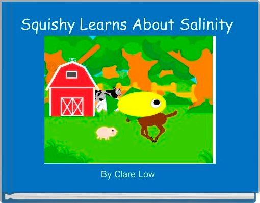 Squishy Learns About Salinity