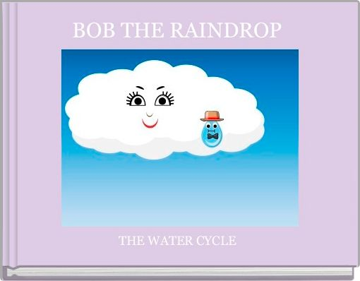 BOB THE RAINDROP