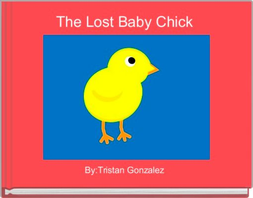 The Lost Baby Chick