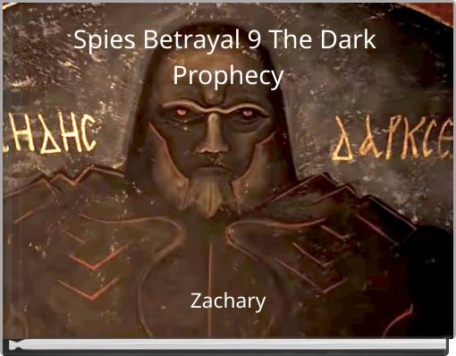 Spies Betrayal 9 The Dark Prophecy