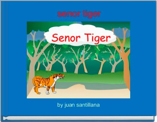 senor tiger