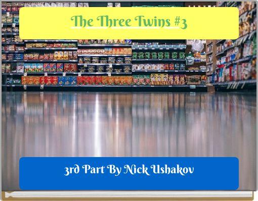 The Three Twins #3