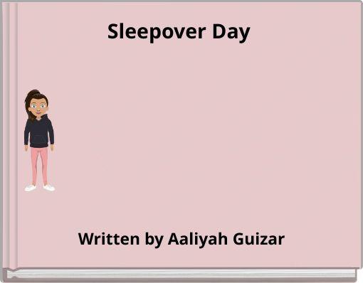 Sleepover Day