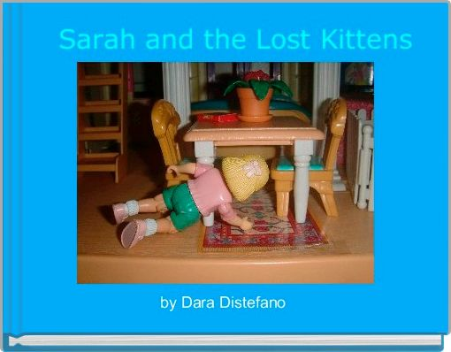 Sarah and the Lost Kittens