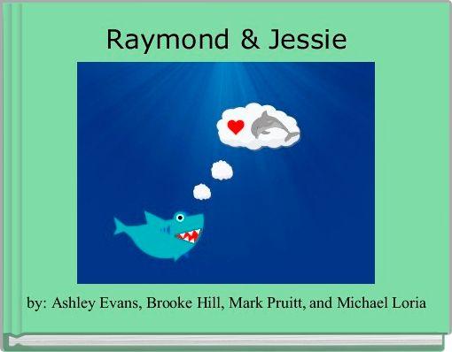 Raymond & Jessie