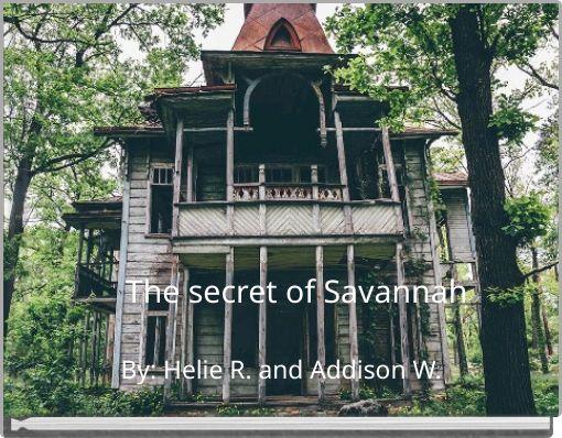 The secret of Savannah