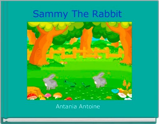 Sammy The Rabbit