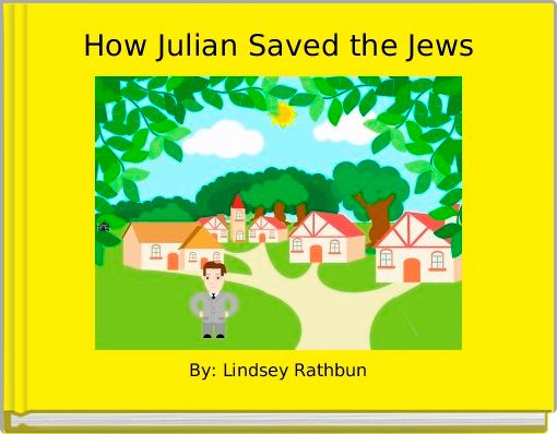 How Julian Saved the Jews