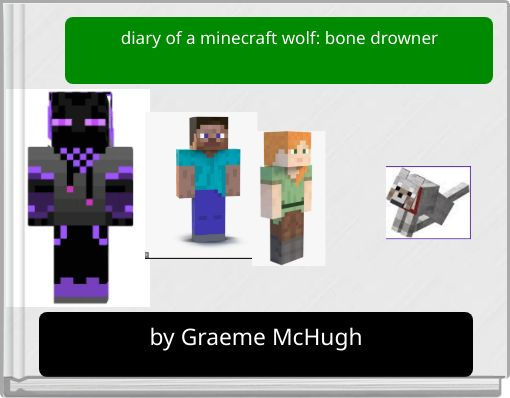 diary of a minecraft wolf: bone drowner