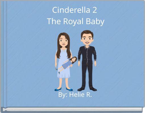Cinderella 2 The Royal Baby