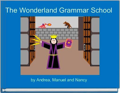 The Wonderland Grammar School