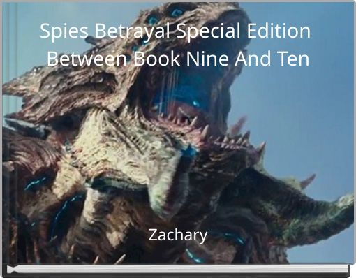 Spies Betrayal Special Edition Between Book Nine And Ten