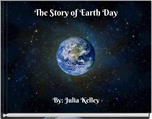 The Story of Earth Day