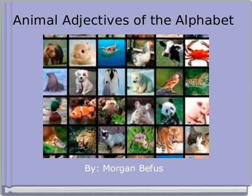 Animal Adjectives of the Alphabet