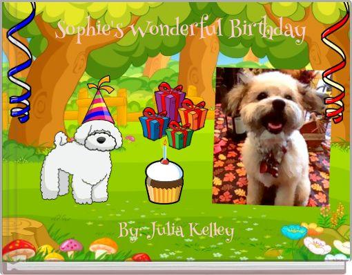 Sophie's Wonderful Birthday
