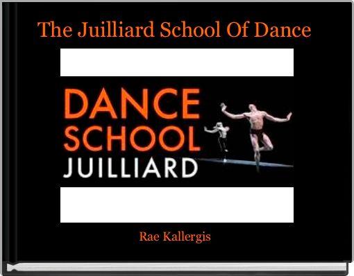 The Juilliard School Of Dance