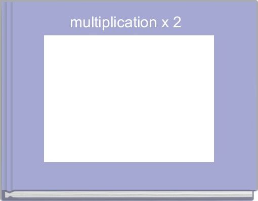 multiplication x 2