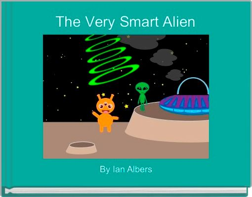 The Very Smart Alien