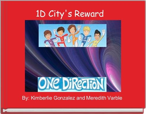 1D City's Reward