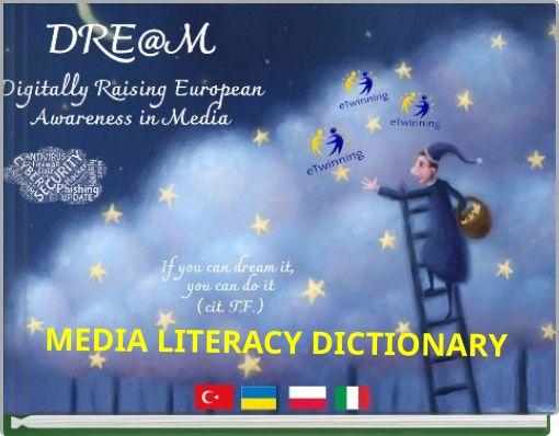 MEDIA LITERACY DICTIONARY