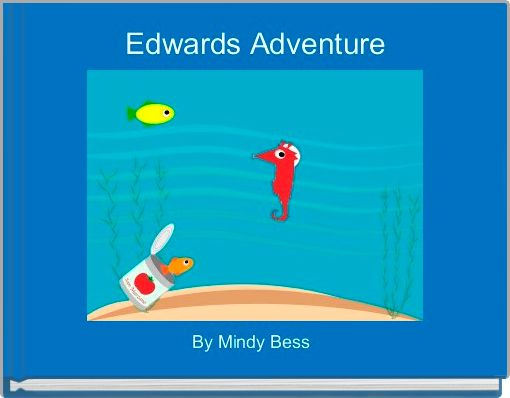 Edwards Adventure
