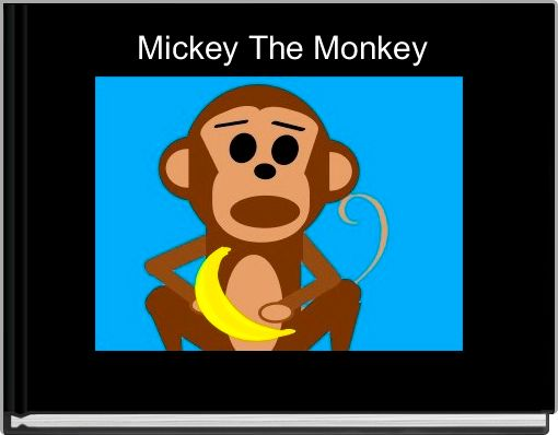 Mickey The Monkey