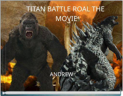TITAN BATTLE ROAL THE MOVIE